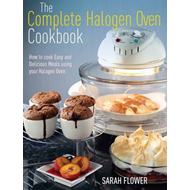 Complete Halogen Oven Cookbook (BOK)