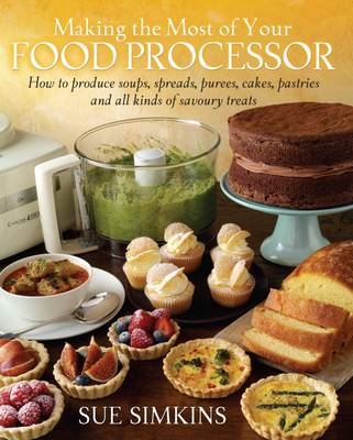 Making the Most of Your Food Processor (BOK)
