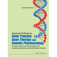 Advanced Textbook On Gene Transfer, Gene Therapy And Genetic (BOK)