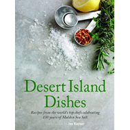 Desert Island Dishes: Recipes from the World's Top Chefs (BOK)