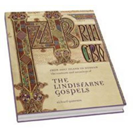 From Holy Island to Durham: The Contexts and Meanings of The Lindisfarne Gospels: Lindisfarne Gospel (BOK)