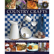 Country Crafts: Kitchen, Pantry, Decoration, Style (BOK)