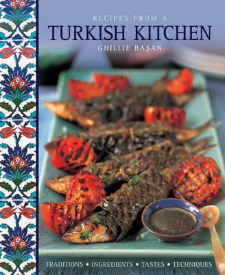 Recipes from a Turkish Kitchen (BOK)