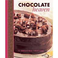 Chocolate Heaven: 75 Irresistible Creations (BOK)