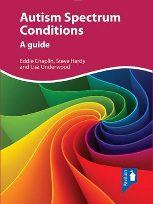 Autism Spectrum Conditions: A Guide (BOK)