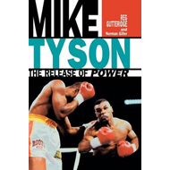 Mike Tyson - The Release of Power (BOK)