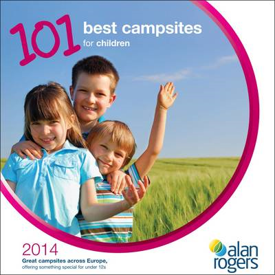 101 Best Campsites for Children 2014 (BOK)