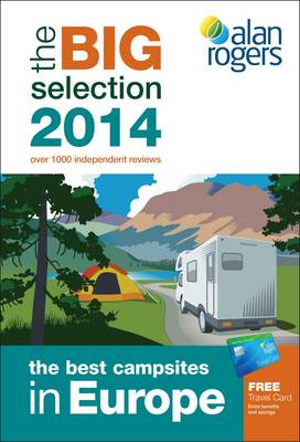 Alan Rogers - The Best Campsites in Europe 2014 (BOK)