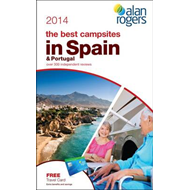 Alan Rogers - The Best Campsites in Spain & Portugal 2014 (BOK)