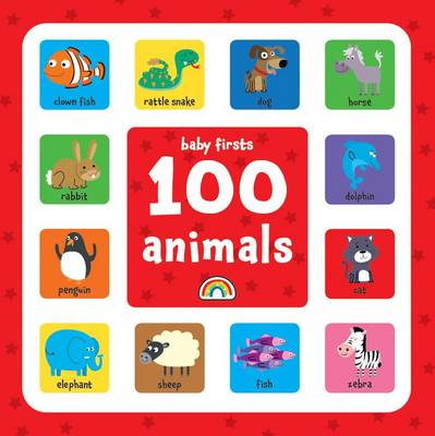 Baby Firsts - 100 Animals (BOK)