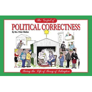 The Gospel of Political Correctness: The Transformation of Modern Britain by Bossy of Islington (BOK)