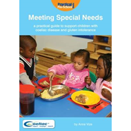 Meeting Special Needs: Supporting Children with Coeliac Dise (BOK)