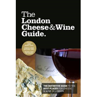London Cheese & Wine Guide (BOK)