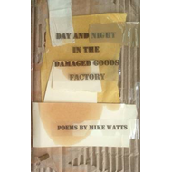 Day and Night in the Damaged Goods Factory (BOK)