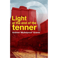 Light at the End of the Tenner (BOK)