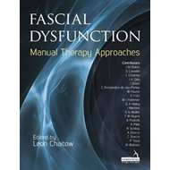 Fascial Dysfunction: Manual Therapy Approaches (BOK)