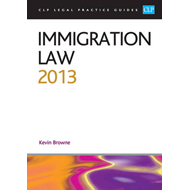 Immigration Law: 2013 (BOK)
