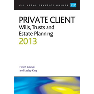 Private Client: Wills, Trusts and Estate Planning: 2013 (BOK)