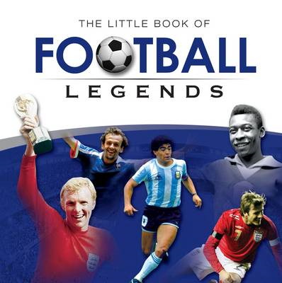 Little Book of Football Legends (BOK)