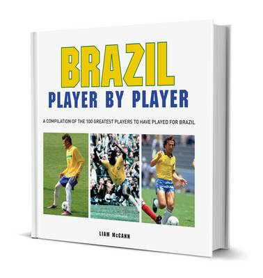 Football: Brazil Player by Player (BOK)