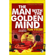 The Man With The Golden Mind (BOK)