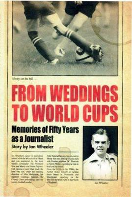 From Weddings to World Cups (BOK)