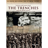 Letters and News from the Trenches and the Home Front (BOK)