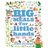 Big Meals for Little Hands (BOK)