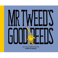 Mr Tweed's Good Deeds (BOK)