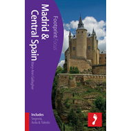 Madrid & Central Spain Footprint Focus Guide: (includes Segovia, Avila & Toledo) (BOK)