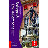 Bologna and Emilia-Romagna Footprint Focus Guide (BOK)