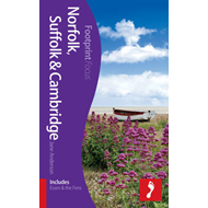 Norfolk, Suffolk & Cambridge Footprint Focus Guide (BOK)