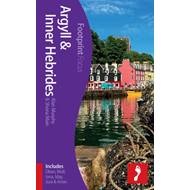 Argyll & Inner Hebrides Footprint Focus Guide (BOK)