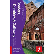Borders, Dumfries & Galloway Footprint Focus Guide (BOK)