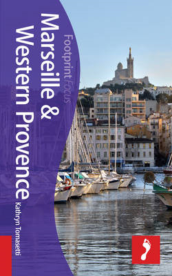 Marseille & Western Provence Footprint Focus Guide (BOK)