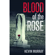Blood of the Rose (BOK)