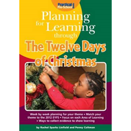 Planning for Learning Through the Twelve Days of Christmas (BOK)