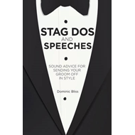 Stag Dos and Speeches (BOK)