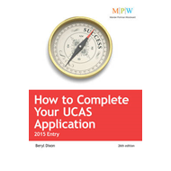 How to Complete Your UCAS Application: 2015 Entry (BOK)
