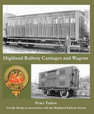 Highland Railway Carriages and Wagons (BOK)