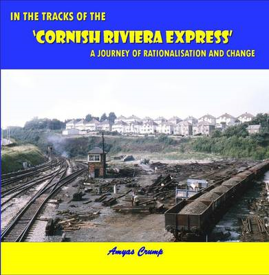 In the Tracks of the Cornish Riviera Express (BOK)