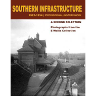 Southern Infrastructure 1922 - 1934: A Second Selection (BOK)