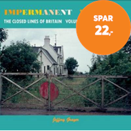 Produktbilde for Impermanent Ways: The Closed Lines of Britain - Eastern Counties (BOK)