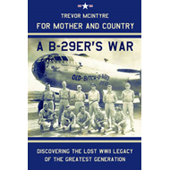 For Mother and Country - A B-29er's War (BOK)
