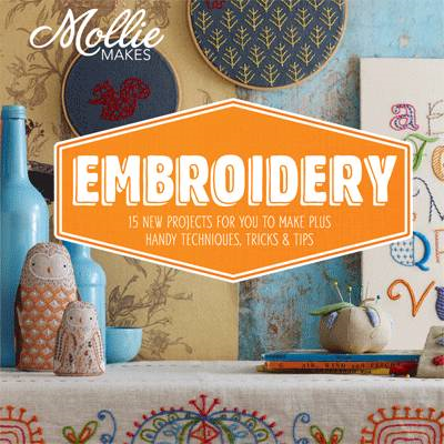 Mollie Makes: Embroidery (BOK)