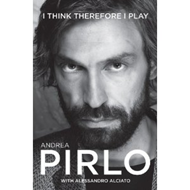 Andrea Pirlo: I Think Therefore I Play (BOK)
