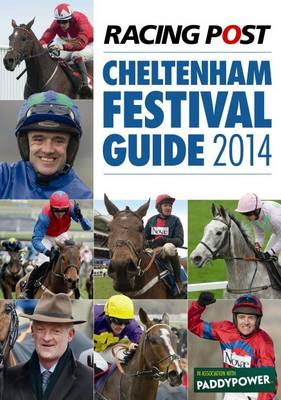 Racing Post Cheltenham Festival Guide: 2014 (BOK)