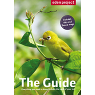 Eden Project: the Guide (BOK)