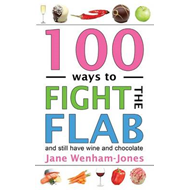 100 Ways to Fight the Flab (BOK)