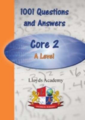 1001 Maths Questions & Answers: Core 2 A Level (BOK)